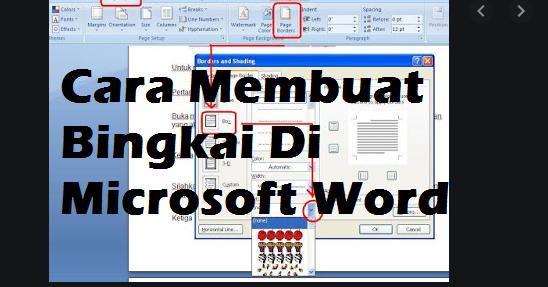 Tutorial Lengkap Cara Membuat Bingkai Di Microsoft Word ...