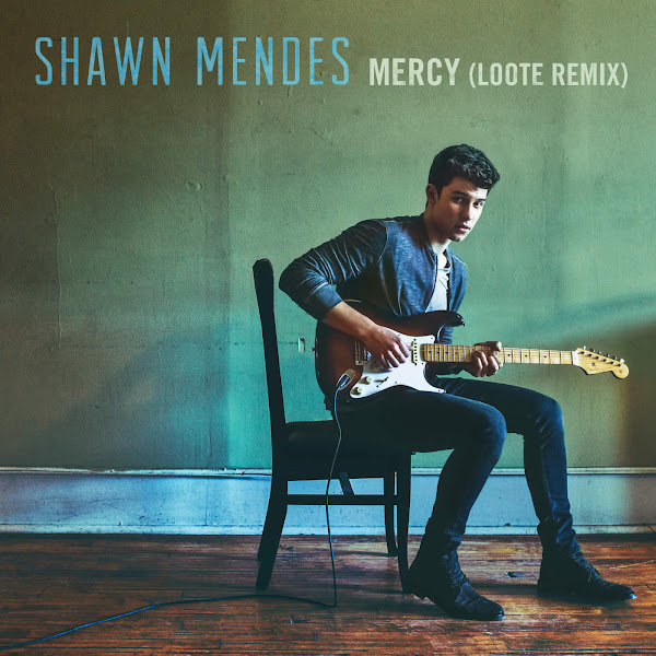 Shawn Mendes - Mercy (Loote Remix) - Single Cover