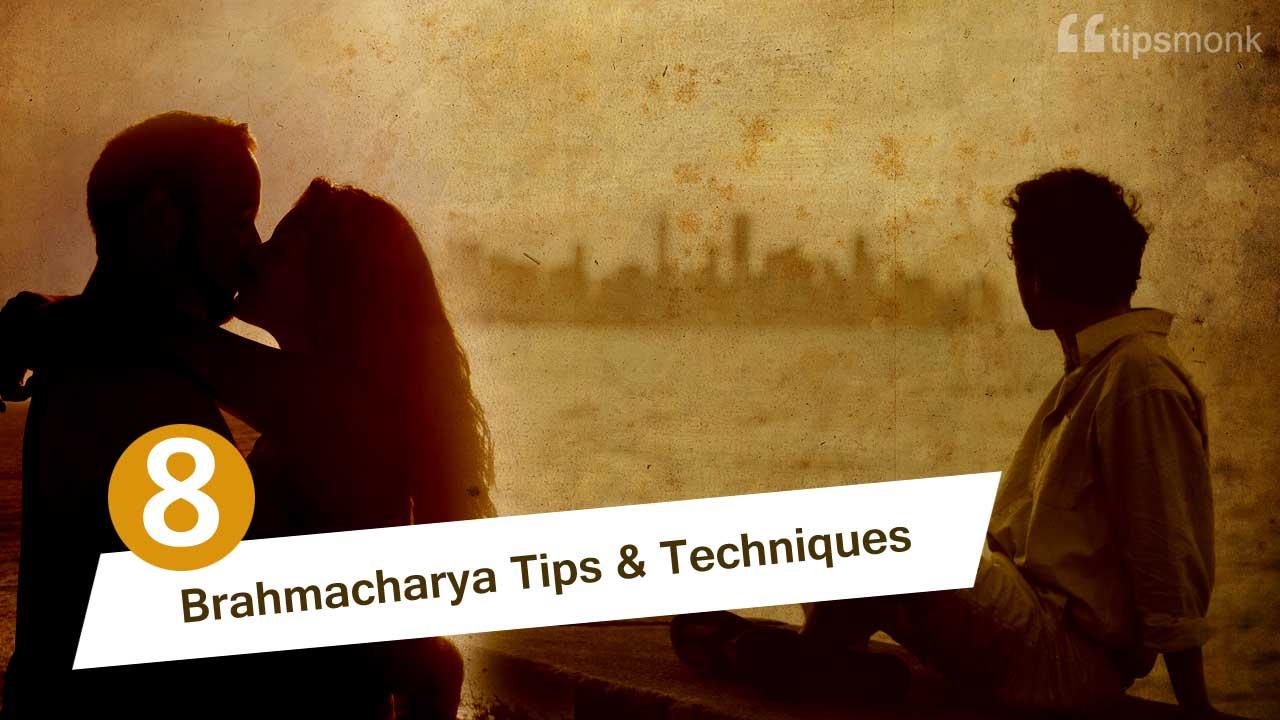 8 Brahmacharya (celibacy) tips & techniques by top yoga gurus - Tipsmonk