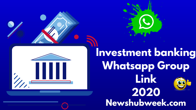 Join 30+ Investment banking Whatsapp group links