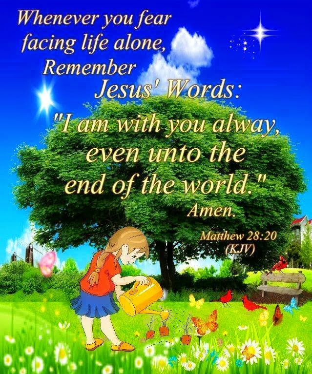 Till the end of the world jesus with you always