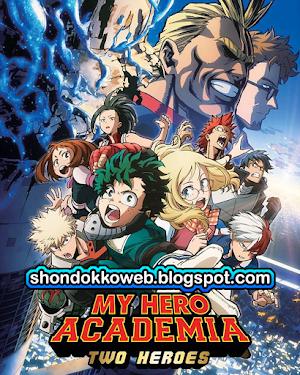 Boku no Hero Academia: The Movie The Two Heroes Sub Español MEGA