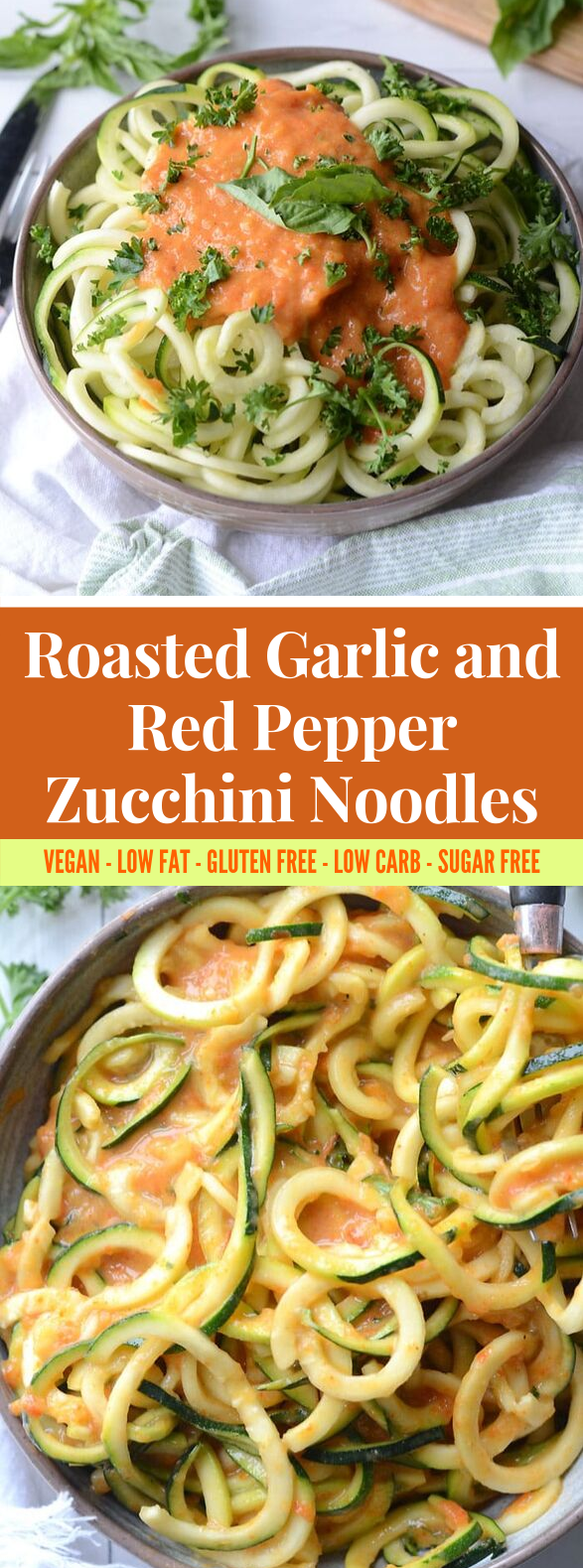 ROASTED GARLIC AND RED PEPPER ZOODLES #vegan #lowcalorie