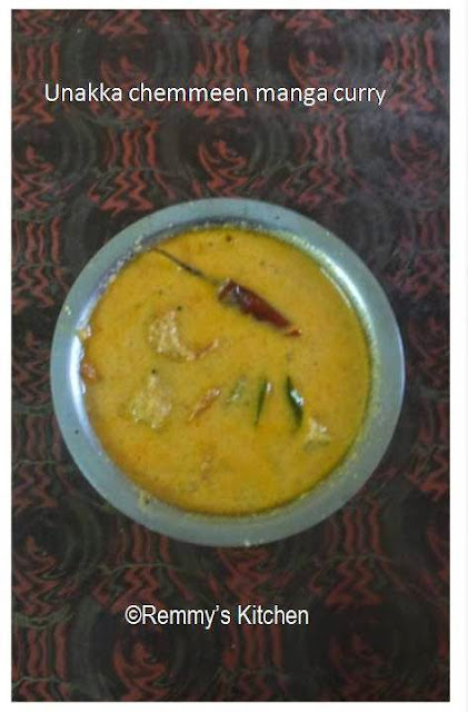 Unakkachemmeen manga muringakka curry/ Dry prawns with raw mango in coconut gravy