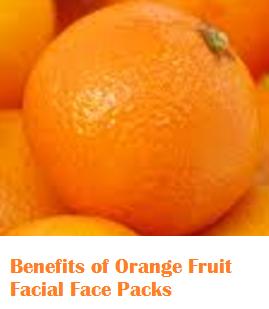 Benefits of Orange Fruit Facial Face Packs