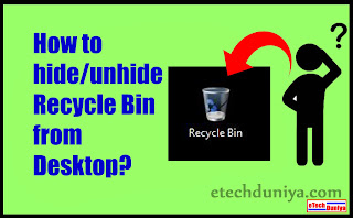 How to hide or unhide recycle bin from desktop in Windows PC