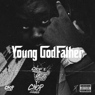 Young Chop - Young Godfather (2020) - Album Download, Itunes Cover, Official Cover, Album CD Cover Art, Tracklist, 320KBPS, Zip album