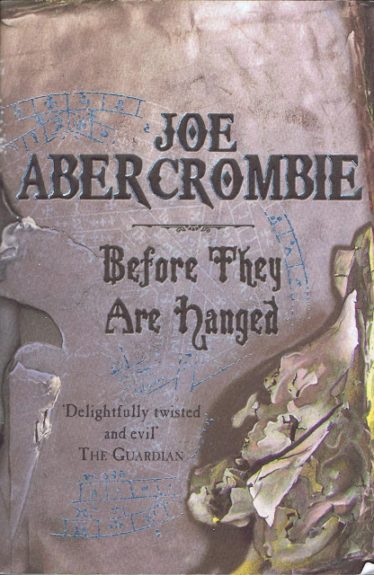 The First Law 02 - Before They Are Hanged by Joe Abercrombie  download it here or read online for free