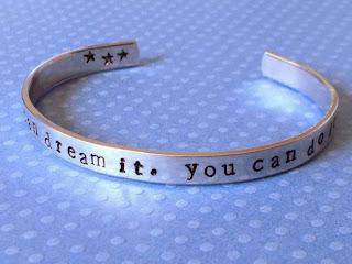 If You Can Dream it You Can do it - Aluminium Bracelet - FamilyHouseStampin -$12.00