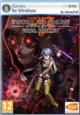 Sword Art Online Fatal Bullet PC [Full] Español [MEGA]