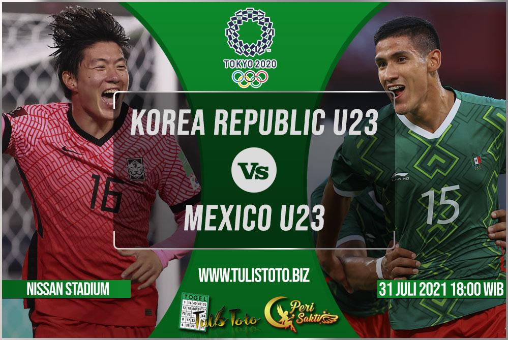 Prediksi Korea Republic U23 vs Mexico U23 31 Juli 2021