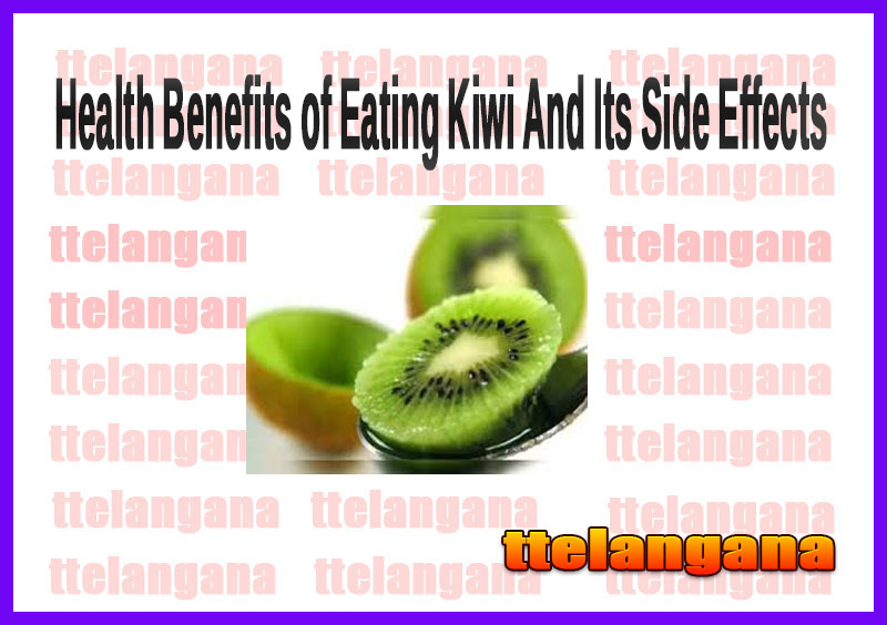 Health Benefits of Eating Kiwi And Its Side Effects