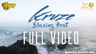 Blazing Heat Lyrics Kruze | DJ Harpz | VIP Records | Latest Punjabi Songs 2017