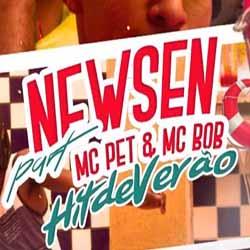 Baixar Hit De Verão - Newsen part. MC Pet e MC Bobi MP3