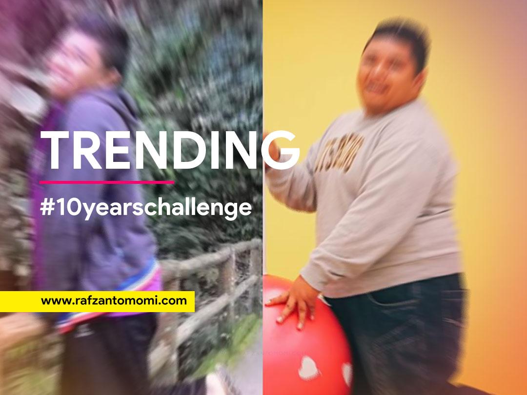 Trending - #10yearschallenge