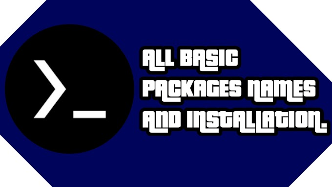Termux all basic Pacakages installation