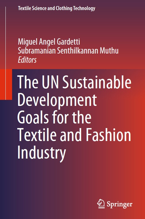 The UN Sustainable Development Goals for the Textile and Fashion Industry