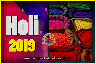 2019 Holi Festival Date & Time, 2019 Holi Calendar