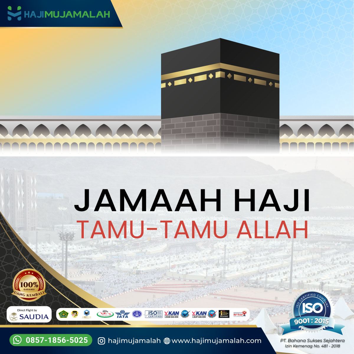 Bekal Haji - Jama'ah Haji adalah Tamu-Tamu Allah