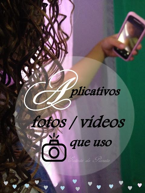 Aplicativos de fotos e vídeos