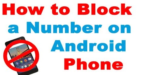 how to block a phone number on iphone how to block a number on android phone 3247
