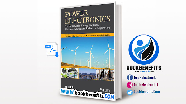 POWER ELECTRONICS FOR RENEWABLE ENERGY SYSTEMS, TRANSPORTATION AND INDUSTRIAL APPLICATIONS Edit PDF