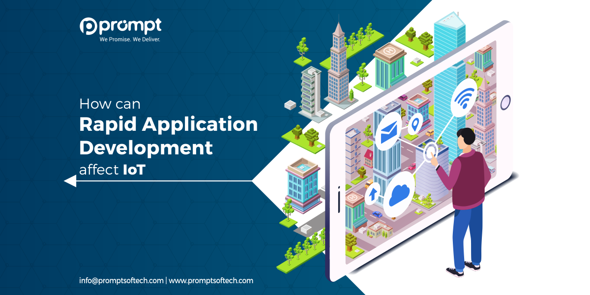 How can Rapid Application Development affect IoT?