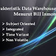 Karakteristik Data Warehouse pada Data Mining