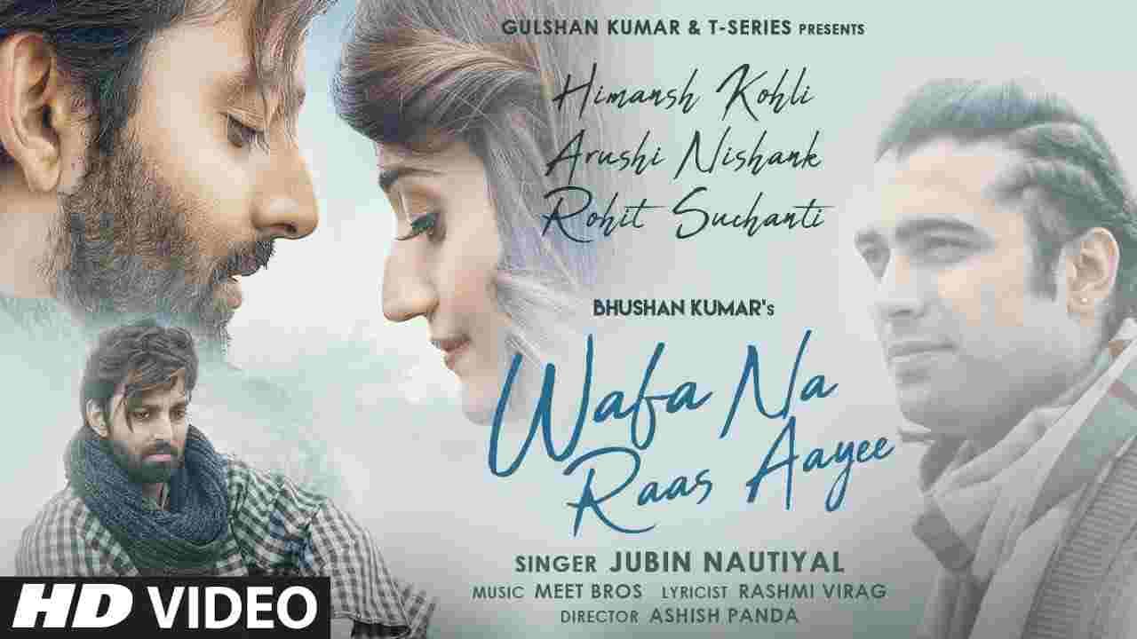Wafa na raas aayi lyrics Jubin Nautiyal Hindi Song