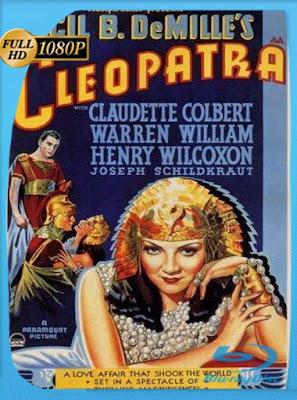 Cleopatra (1934) HD[1080P]latino[GoogleDrive] DizonHD