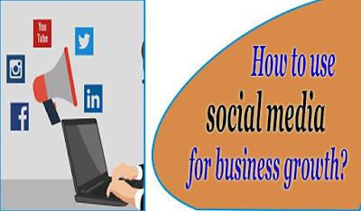 How to use social media for business growth?