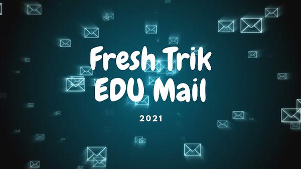 Cara Daftar EDU Mail Fresh Trik 2021