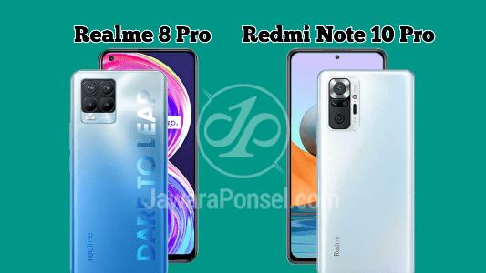harga Realme 8 Pro vs Redmi Note 10 Pro