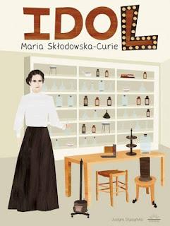 https://wilczelektury.blogspot.com/2017/01/idol-maria-skodowska-curie.html
