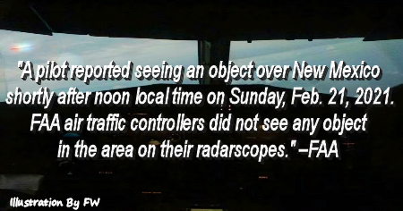 FAA Releases Statement UFO Encounter Over New Mexico
