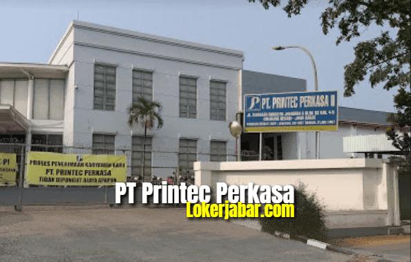 Lowongan Kerja PT Printec Perkasa 2021 Via POS