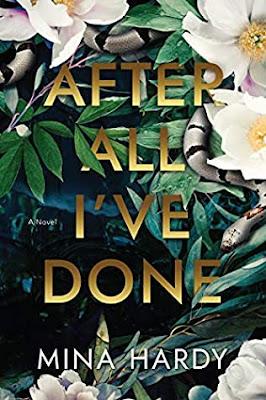 After All I've Done by Mina Hardy