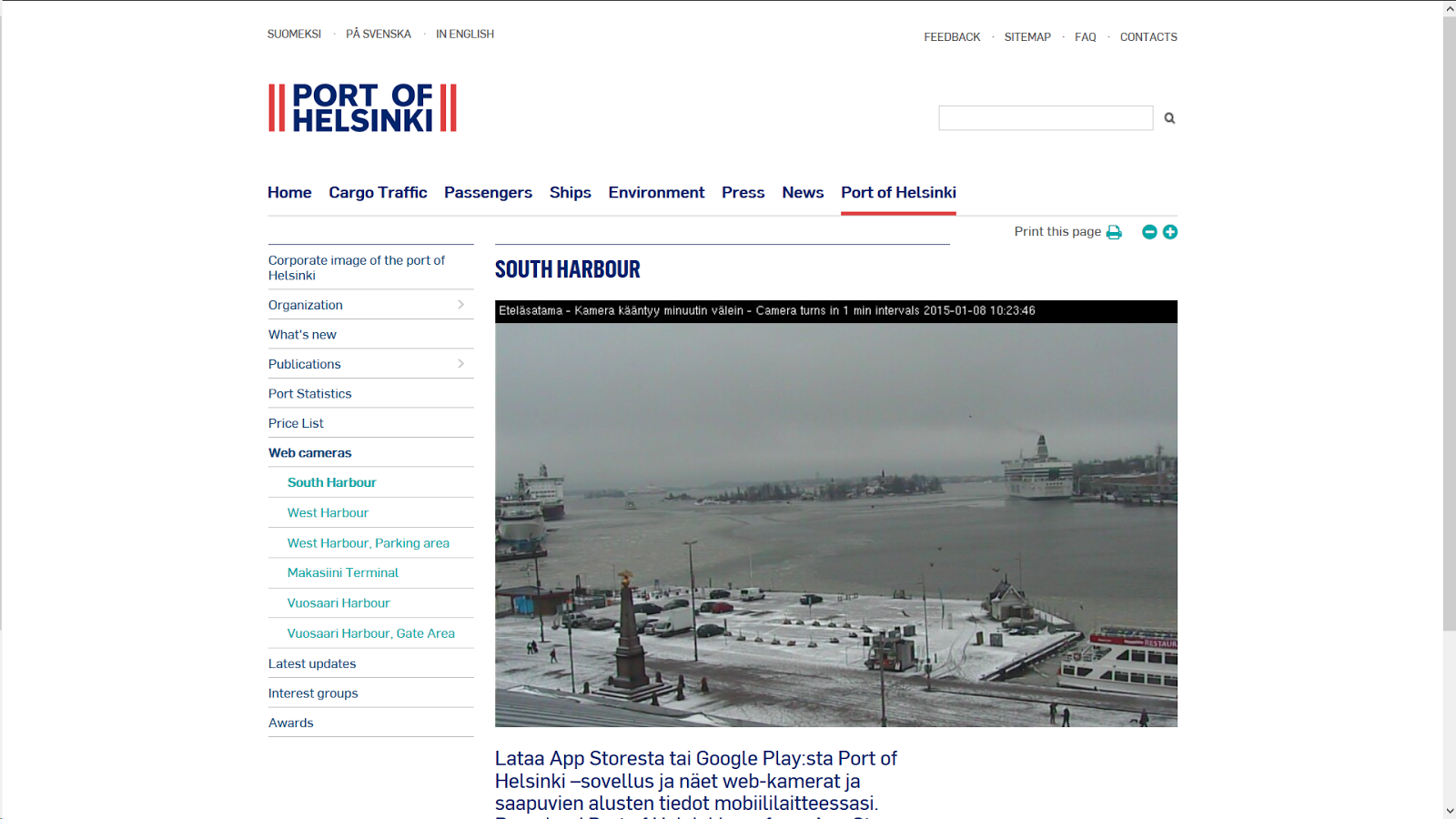 http://www.portofhelsinki.fi/port_of_helsinki/web_cameras/south_harbour