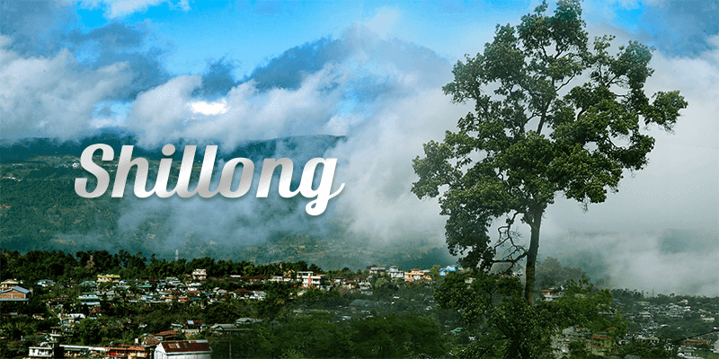 Shillong - Beauty of North East India