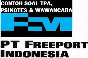 Contoh Soal Psikotes (TPA) Wawancara Kerja PT Freeport Indonesia Gratis