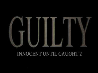 Innocent Until Caught 2 - Guilty