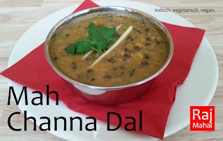 Mah Channa Dal: gelbe und schwarze Linsen in würziger Tomaten-Zwiebelsoße