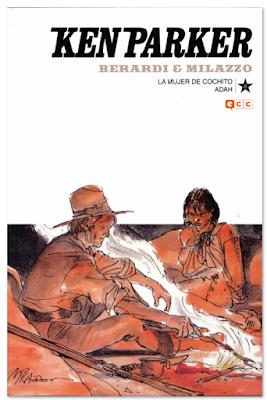ken parker de ivo milazzo y Berardi la mujer de cochito - adah comic western