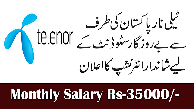 Telenor Pakistan Super Internship Program April 2019 For All Cities | Monthly Salary Rs-35000/-