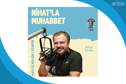 Nihat'la Muhabbet Podcast
