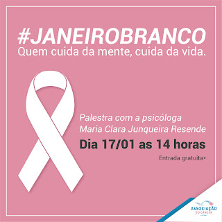 Estamos na campanha Janeiro Branco, o mês dedicado às divulgações do combate aos transtornos mentais.