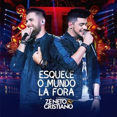 CD Esquece o Mundo Lá Fora (Ao Vivo) Deluxe – Zé Neto & Cristiano (2019) download
