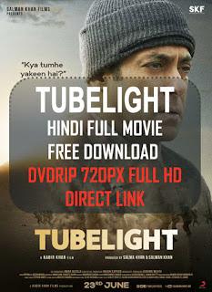 TUBELIGHT (2017) Hindi Full Movie Free Download DvdRip 720px Full HD