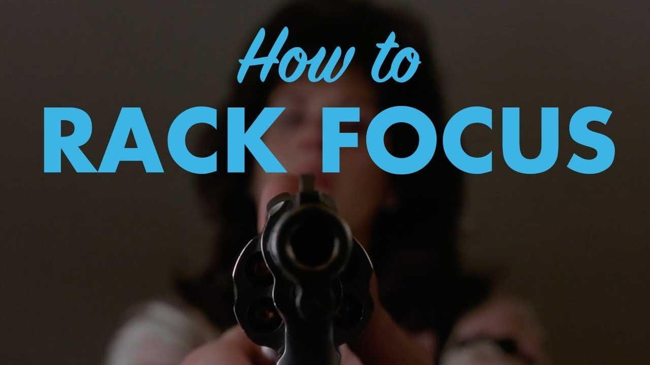 The Rack Focus Shot: Practical Uses and Visual Examples