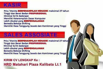 Info Lowongan Kerja Kasir dan Sales Matahari Kalibata Jakarta